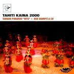 TAHITI KAINA 2000(タヒチ カイナ 2000)