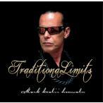 TraditionaLimits /  Mark Keali'i Ho'omalu(トラディショナル リミッツ / マーク ケアリィ ホオマル) Traditional Limits