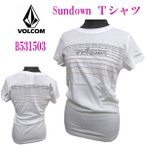 VOLCOM GIRLS(ボルコム・ガールズ) Sundoun S/S TEE.  (13時までの注文は当日発送 日、祝日は除く)