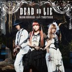 CD 『ダンガンロンパ3 -The End of希望ヶ峰学園- 未来編』OP 「DEAD OR LIE」 初回限定盤 Blu-ray付 / 黒崎真音 feat.TRUSTRICK[NBC]《取り寄せ※暫定》