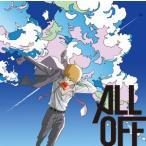 CD ALL OFF / リフレインボーイ アニメ盤 DVD付 (モブサイコ100 ED)[ワーナーエンターテイメント ジャパン]《取り寄せ※暫定》