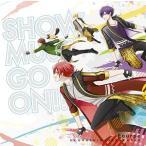 CD Fourpe(cv.浦島坂田船) / SHOW MUST GO ON!! 初回限定盤 (TVアニメ スタミュ 第2期オープニングテーマ)[NBC]《取り寄せ※暫定》