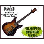 【決算SALE!!】《Divineケーブルプレゼント♪》Eastwood Guitars Custom K-200 Deluxe Tobacco Burst ( イーストウッドギターズ CUSTOM K200DLX)