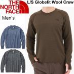 ショッピングNORTH クルーネックセーター メンズ/ザノースフェイス THE NORTH FACE グローブフィットウールクルー/アウトドア 普段使い 男性用/NT61806