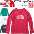 ショッピングTシャツ Tシャツ 長袖 レディース ザノースフェイス THE NORTH FACE GTD ロゴクルー 女性用 ランニング ジョギング GTD Logo Crew トップス/NTW11784
