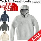ショッピングNORTH スウェット パーカー レディース ザノースフェイス THE NORTH FACE Tech Air フーディ 女性用 トレーニングウェア プルオーバー スエット 正規品/NTW11785