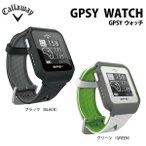 2017年モデル キャロウェイ GPSY WATCH  腕時計型ゴルフナビ [有賀園ゴルフ]