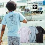 先行予約 サブサエティ Tシャツ SUBCIETY Tailor SUBCIETY S/S