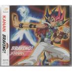 KANAN BRAVING(アニメ盤)