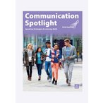 Communication Spotlight 3rd Edition: Intermediate