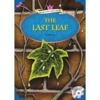 LAST LEAF W/MP3 CD/The Last Leaf 最後の一葉/洋書/多読/英語教材