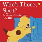 Who's There, Spot? Lift the Flap Book/コロちゃん/洋書仕掛け絵本