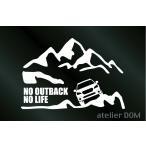 山とレガシィ アウトバック BS ステッカー NO OUTBACK NO LIFE (Sサイズ) カッティングステッカー カッティングシール 切り文字ステッカー シール