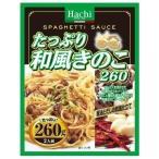ハチ食品 たっぷり 和風きのこ (4902688265282)