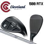 クリーブランド ゴルフ 588 RTX 2.0 キャビティ ブラックサテン ウェッジ NSプロ 950GH スチールシャフト