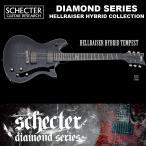 シェクター SCHECTER / HELLRAISER HYBRID TEMPEST ヘルレイザー・ハイブリッド・テンペスト ダイヤモンドシリーズ エレキギター 送料無料