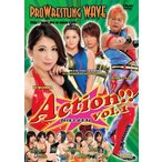 プロレスリングWAVE Action!! vol.1 [DVD]