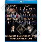 Blu-ray KINGDOM LEGENDARY WAR PERFORMANCE CUT 日本語字幕なし STRAY KIDS ATEEZ BTOB ブルーレイ KPOP DVD メール便は2枚まで