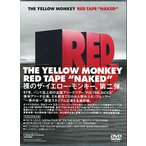 "THE YELLOW MONKEY/RED TAPE ""NAKED""(初回限定盤)/DVD◆新品Ss【即納】【送料無料】"