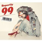 Superfly/99(初回生産限定盤)/CD◆新品Ss【ゆうパケット非対応/送料680円〜】【即納】
