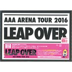 AAA ARENA TOUR 2016-LEAP OVER-(初回生産限定盤)/DVD◆新品Ss【ゆうパケット非対応/送料680円〜】【即納】