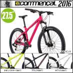 コメンサル 2016 エルカミーノ MD/EL CAMINO MD(27.5インチ/650B)(MTB/マウンテンバイク)(COMMENCAL)(2016年モデル)