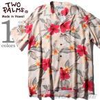 ショッピングサイズ 大きいサイズ メンズ TWO PALMS トゥーパームス 半袖アロハシャツ MADE IN HAWAII 501r-l-lc