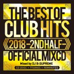 ������̵����MIXCD��2018 THE BEST OF CLUB HITS -2ND HALF- OFFICIAL MIXCD���γ� Mix CD���γ� CD�ա�MKDR-0055�������ľ���������ʡ�