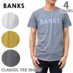 バンクス/BANKS WTS0114 CLASSIC TEE SHIRT LOGO TEE 半袖 Tシャツ ロゴ シンプル プレゼント ギフト 誕生日 メンズ 人気