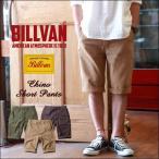 ショートパンツ BILLVAN ボタンフライ ウォッシュ加工ショートチノパンツ ビルバン メンズ アメカジ 送料無料