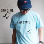 【クリックポスト可】SIGN STATE ヘビーボディロゴ・プリント Tシャツ サインステート アメカジ サーフ メンズ アメカジ