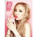 AYU HEART NAIL BOOK/浜崎あゆみ