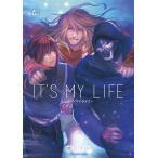 IT'S MY LIFE 6 / 成田芋虫