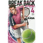 BREAK BACK 4 / KASA