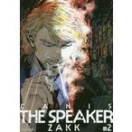 CANIS THE SPEAKER 2/ZAKK