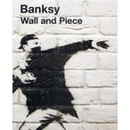 Wall and Piece/Banksy/廣渡太郎