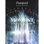 flumpool 5th Anniversary tour 2014「MOMENT」<ARENA SPECIAL>at YOKOHAMA ARENA/