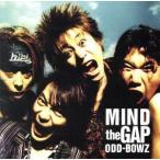 MIND the GAP/横道坊主