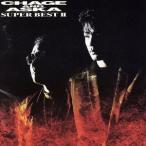 SUPER BEST II/CHAGE and ASKA