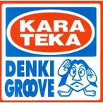 KARATEKA/電気グルーヴ