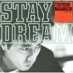 STAY DREAM/長渕剛