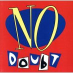 NO DOUBT/ノー・ダウト