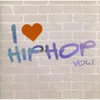I LOVE HIP HOP1/(オムニバス),ザ・ブラック・アイド・ピーズ,ラゼール,ダイス・ロウ,ザ・ルーツ,ラキム,LLクールJ,キャニバス