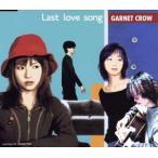 Last love song/GARNET CROW