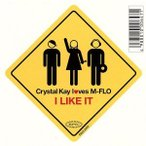 I LIKE IT/Crystal Kay loves m−flo