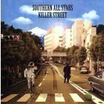 キラーストリート/サザンオールスターズ