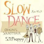スローダンス オリジナルサウンドトラック S.D.Preppy/(オリジナル・サウンドトラック),伴都美子,橘佳奈,Paul,Akico,natsu,宇野実画像