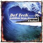 Def Tech presents Jawaiian Style Records 〜Ehukai〜/(オムニバス),ケアヒヴァイ,カアウ・クレイター・ボ