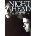 NIGHT HEAD THE NEW ARK PHOTOGRAPHICS/小林ばく【撮影】
