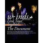 "w‐inds.Live Tour""ageha""The Doc..."